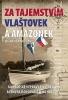 Za tajemstvím Vlaštovek a Amazonek / František Novotný